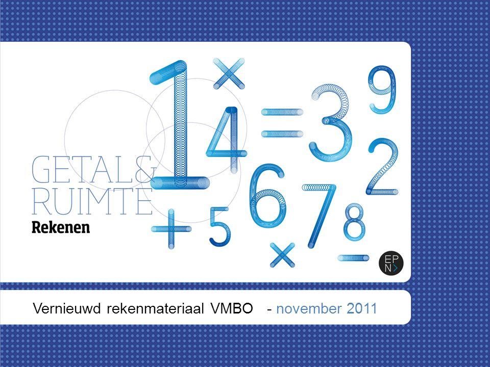 Vernieuwd rekenmateriaal VMBO - november 2011