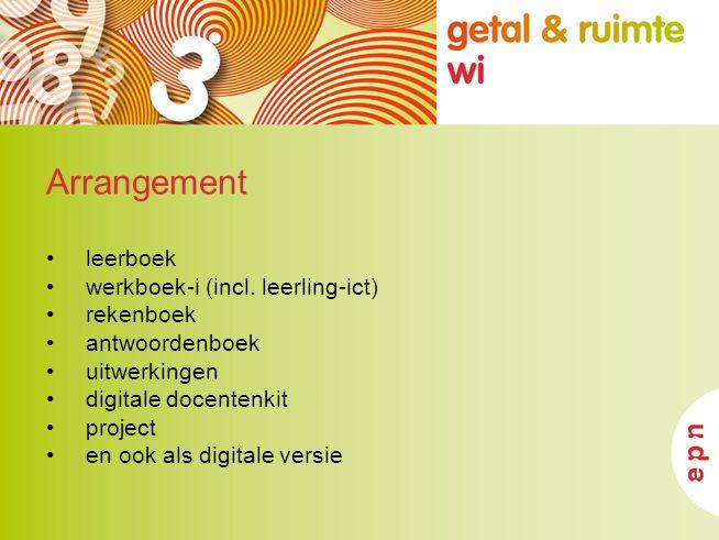 Arrangement leerboek werkboek-i (incl. leerling-ict) rekenboek antwoordenboek uitwerkingen digitale docentenkit project en ook als digitale versie