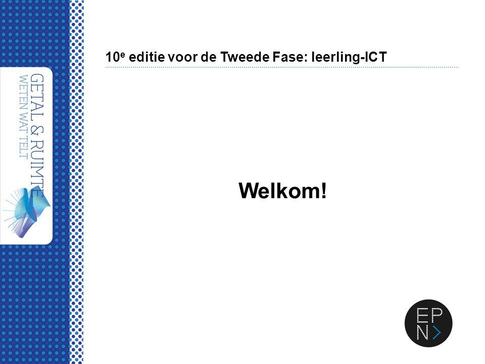 10 e editie voor de Tweede Fase: leerling-ICT Welkom!