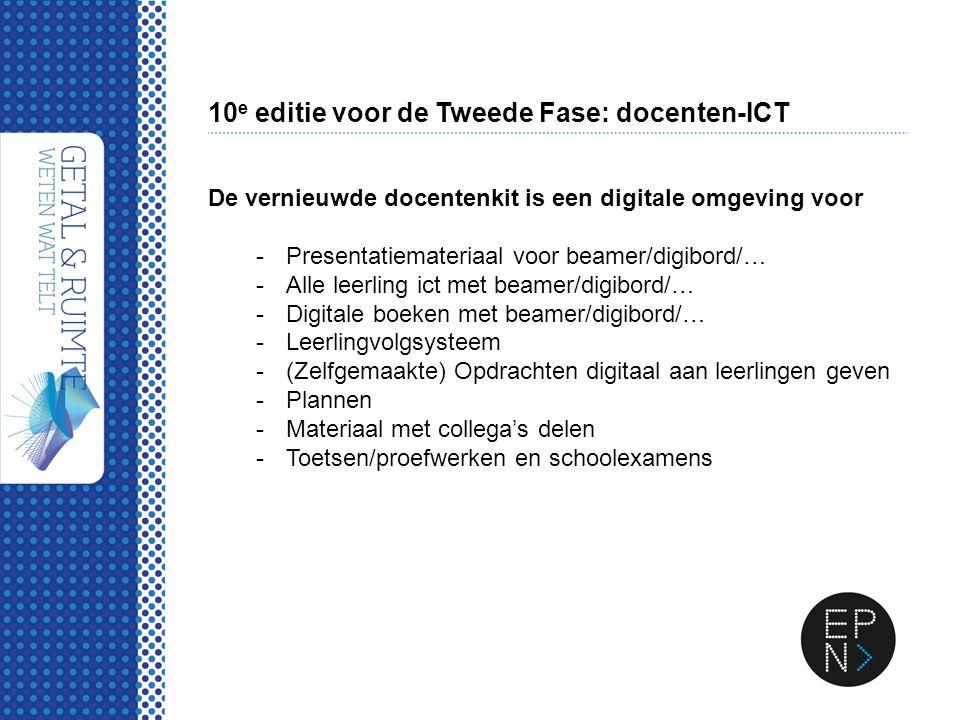 10 e editie voor de Tweede Fase: docenten-ICT De vernieuwde docentenkit is een digitale omgeving voor -Presentatiemateriaal voor beamer/digibord/… -Al