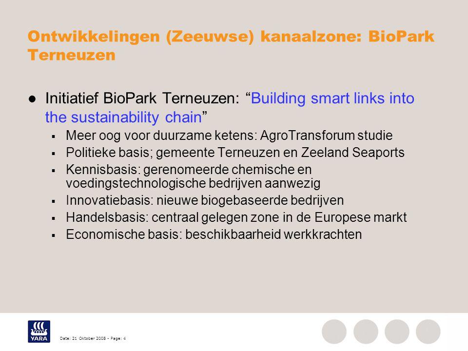 """Date: 21 Oktober 2008 - Page: 4 Ontwikkelingen (Zeeuwse) kanaalzone: BioPark Terneuzen Initiatief BioPark Terneuzen: """"Building smart links into the su"""