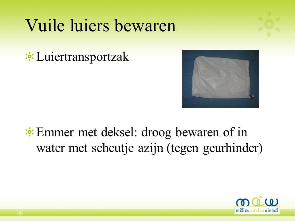 Vuile luiers bewaren Luiertransportzak Emmer met deksel: droog bewaren of in water met scheutje azijn (tegen geurhinder)