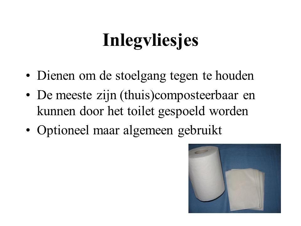 Inlegvliesjes Dienen om de stoelgang tegen te houden De meeste zijn (thuis)composteerbaar en kunnen door het toilet gespoeld worden Optioneel maar alg