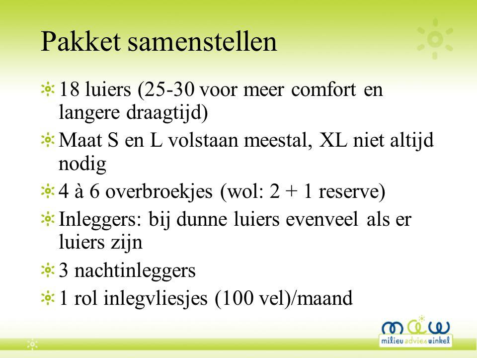 Pakket samenstellen 18 luiers (25-30 voor meer comfort en langere draagtijd) Maat S en L volstaan meestal, XL niet altijd nodig 4 à 6 overbroekjes (wo