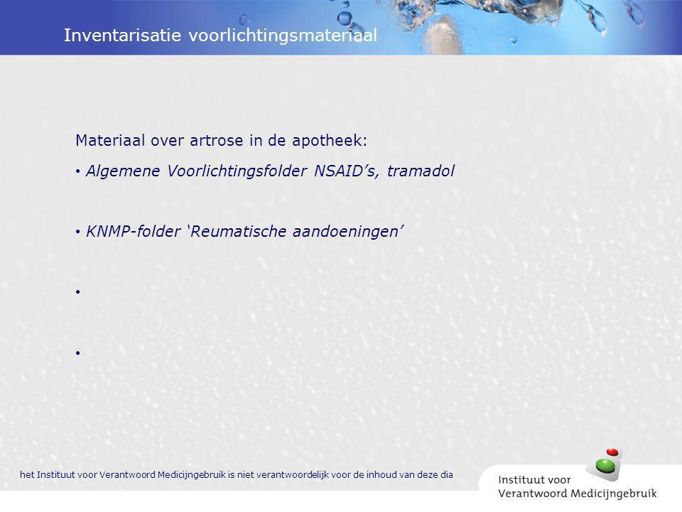 Inventarisatie voorlichtingsmateriaal Materiaal over artrose in de apotheek: Algemene Voorlichtingsfolder NSAID's, tramadol KNMP-folder 'Reumatische a