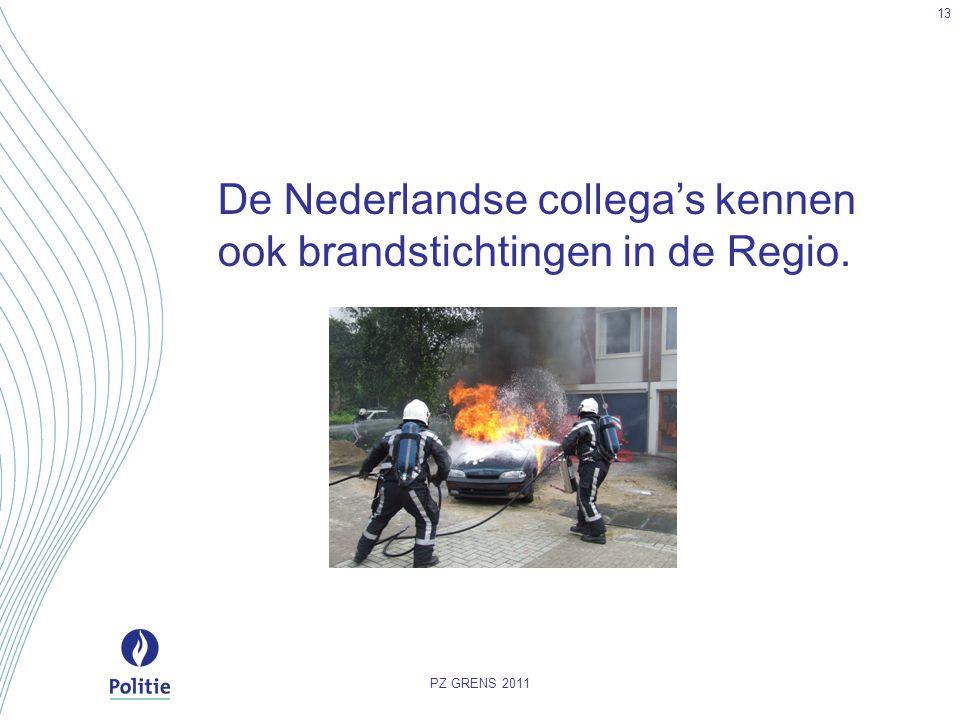 De Nederlandse collega's kennen ook brandstichtingen in de Regio. PZ GRENS 2011 13