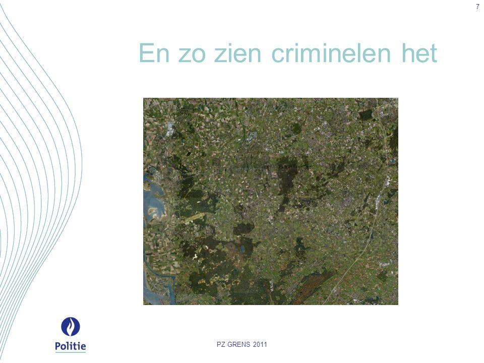 En zo zien criminelen het PZ GRENS 2011 7