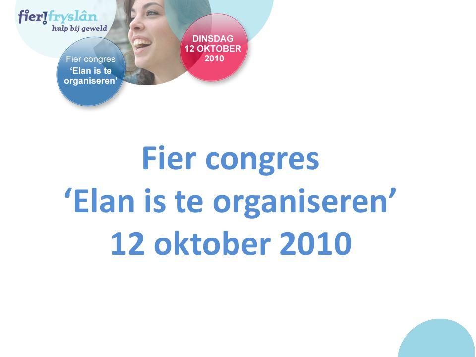 Fier congres 'Elan is te organiseren' 12 oktober 2010