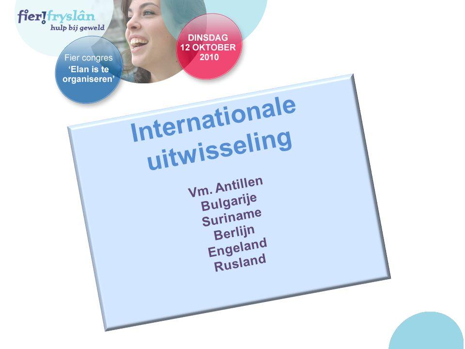 Internationale uitwisseling Vm. Antillen Bulgarije Suriname Berlijn Engeland Rusland