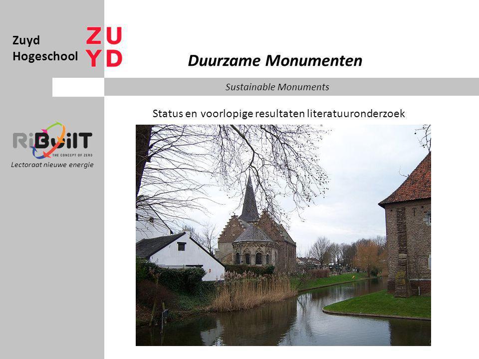 Zuyd Hogeschool Lectoraat nieuwe energie Duurzame Monumenten Sustainable Monuments Status en voorlopige resultaten literatuuronderzoek