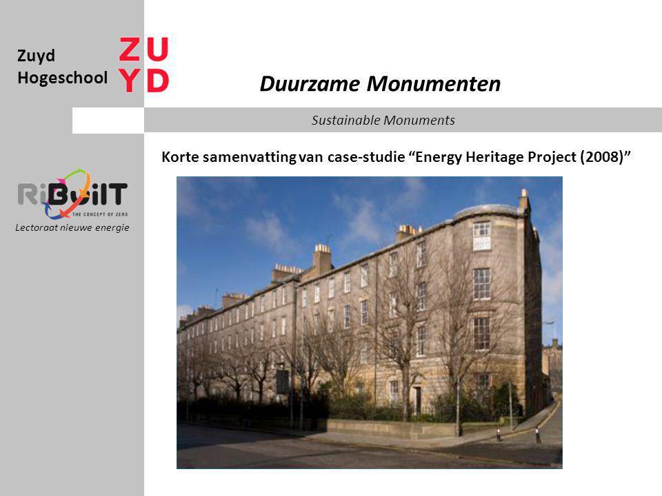 Zuyd Hogeschool Lectoraat nieuwe energie Duurzame Monumenten Sustainable Monuments Korte samenvatting van case-studie Energy Heritage Project (2008)