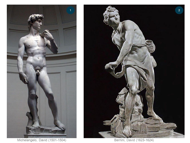 Michelangelo, David (1501-1504)Bernini, David (1623-1624) 12