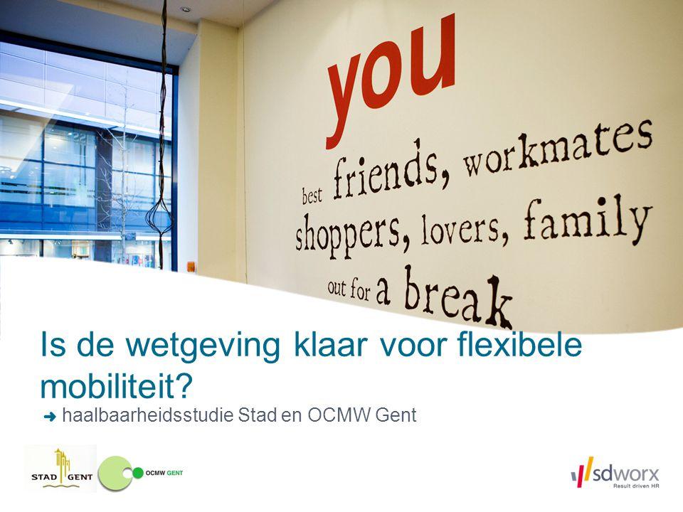 Is de wetgeving klaar voor flexibele mobiliteit? haalbaarheidsstudie Stad en OCMW Gent