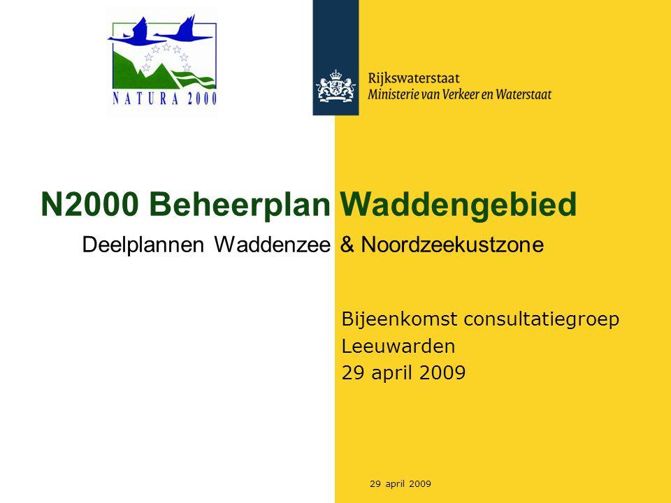 Rijkswaterstaat 329 april 2009 Effecttoetsing (NEA) Natuurdoelen Beheerplan