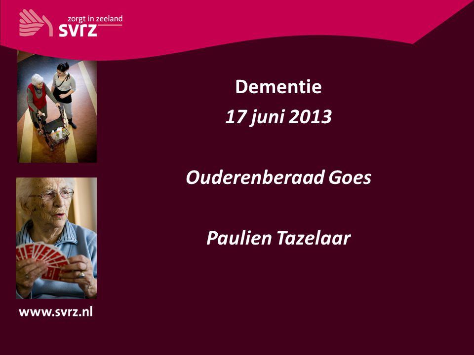SVRZ SVRZ is een organisatie op het gebied van ouderenzorg in Zeeland.
