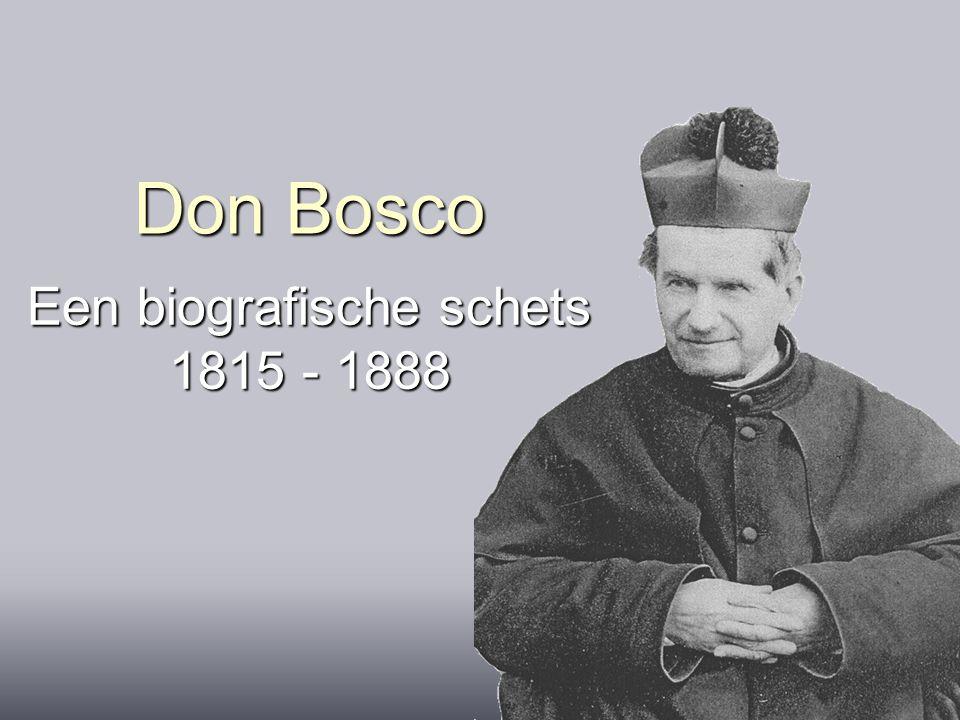 Don Bosco Een biografische schets 1815 - 1888