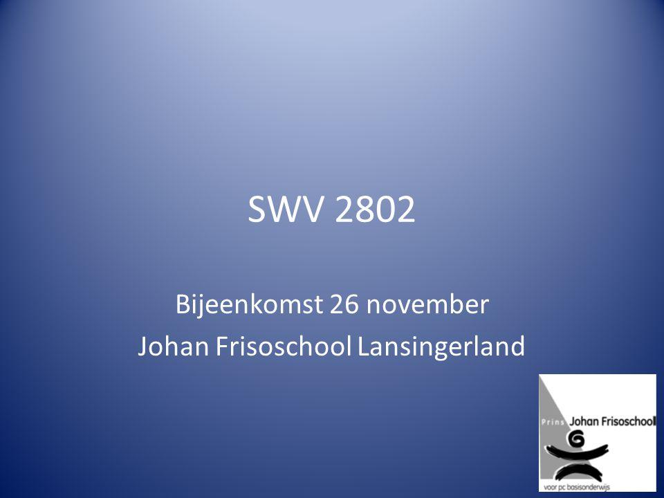 SWV 2802 Bijeenkomst 26 november Johan Frisoschool Lansingerland