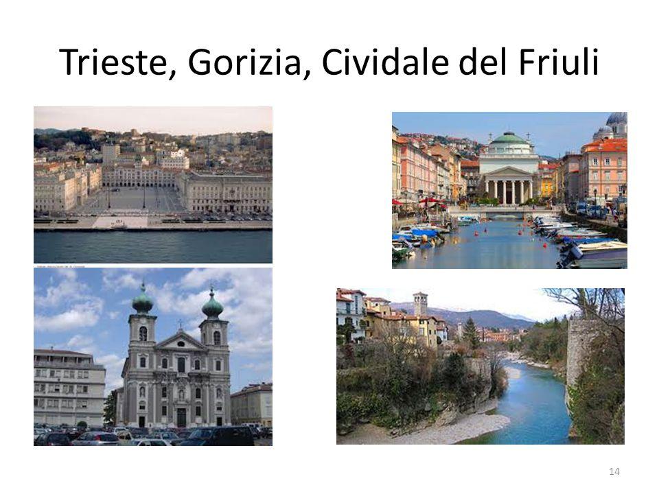 Trieste, Gorizia, Cividale del Friuli 14