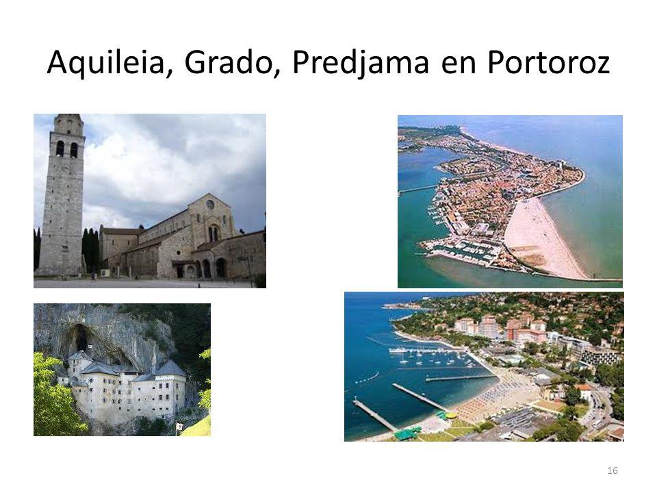 Aquileia, Grado, Predjama en Portoroz 16