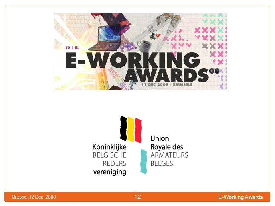 E-Working Awards Brussel,12 Dec. 2008 12