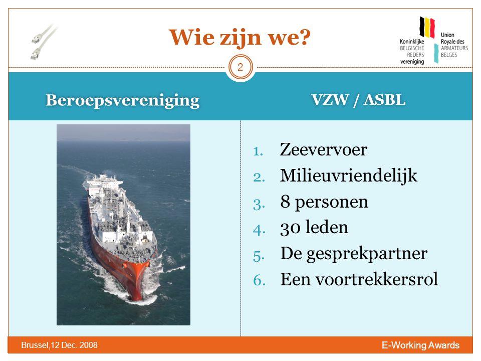 Beroepsvereniging VZW / ASBL E-Working Awards Brussel,12 Dec.