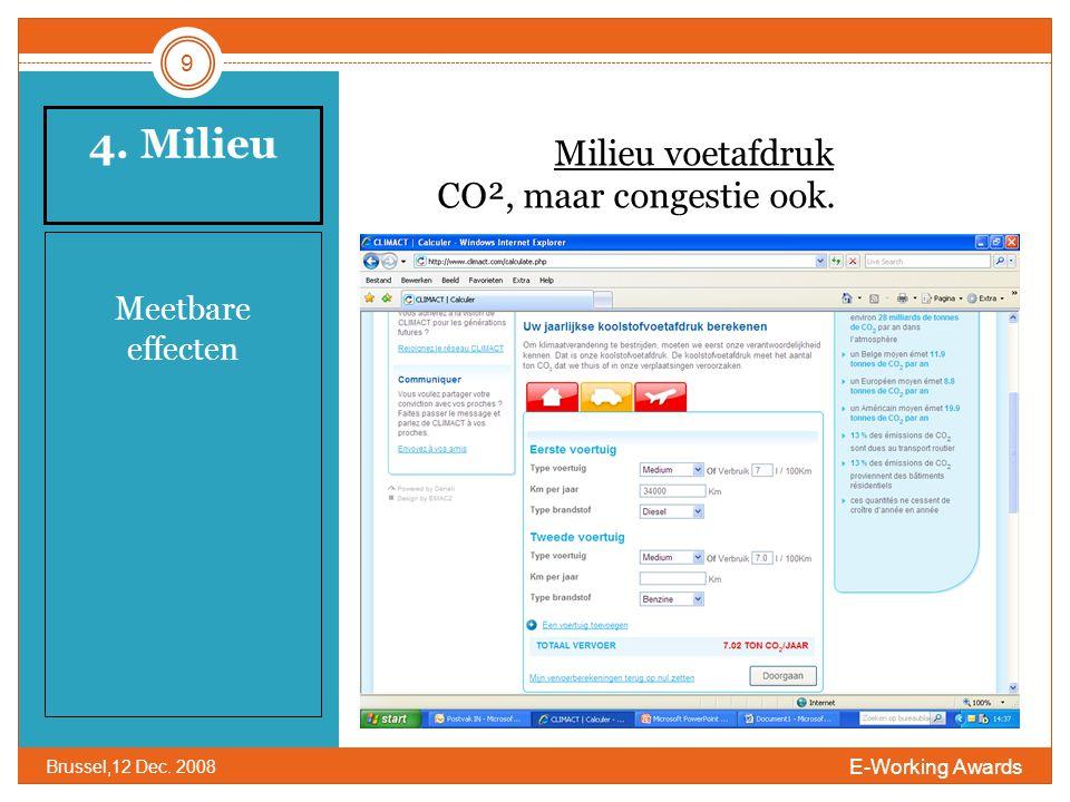 4. Milieu Meetbare effecten 9 E-Working Awards Brussel,12 Dec.