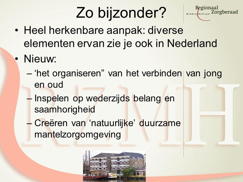 """Zo bijzonder? Heel herkenbare aanpak: diverse elementen ervan zie je ook in Nederland Nieuw: –'het organiseren"""" van het verbinden van jong en oud –Ins"""