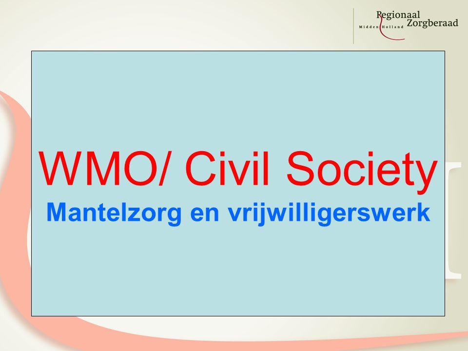 WMO/ Civil Society Mantelzorg en vrijwilligerswerk