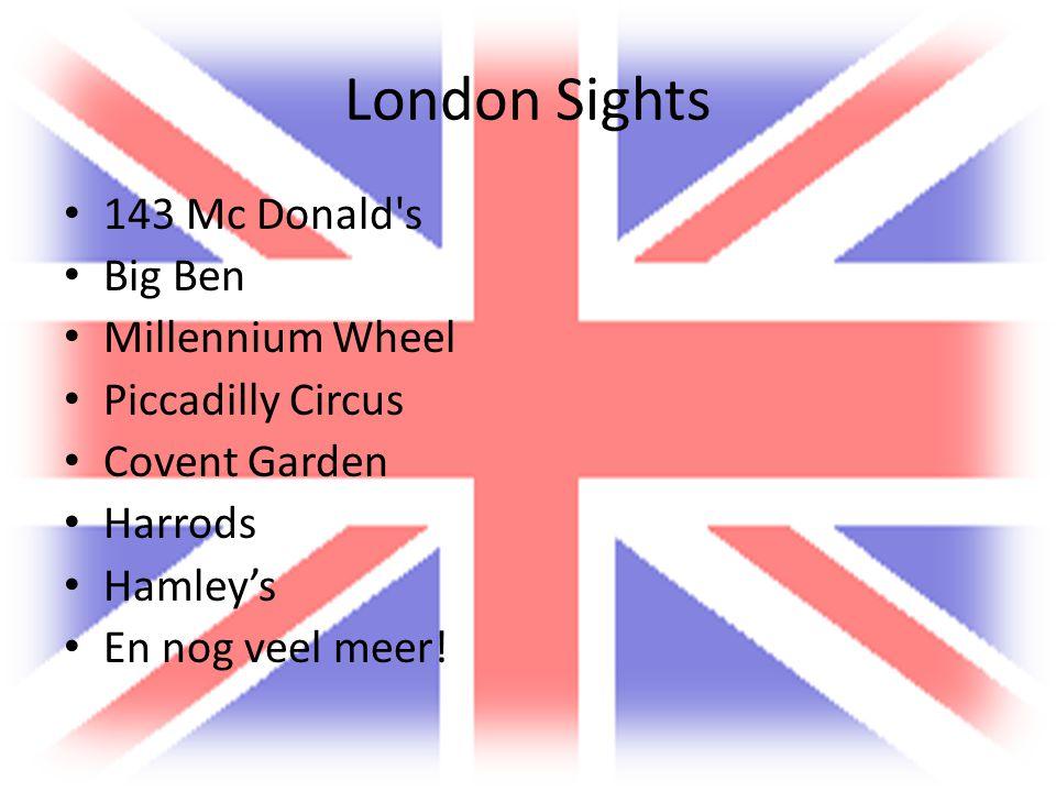 London Sights 143 Mc Donald's Big Ben Millennium Wheel Piccadilly Circus Covent Garden Harrods Hamley's En nog veel meer!
