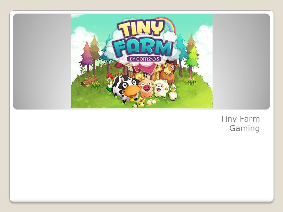 Tiny Farm Gaming