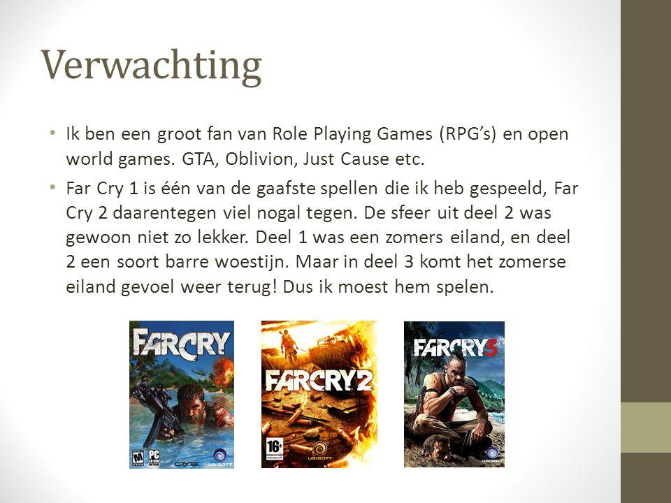 Verwachting Ik ben een groot fan van Role Playing Games (RPG's) en open world games. GTA, Oblivion, Just Cause etc. Far Cry 1 is één van de gaafste sp
