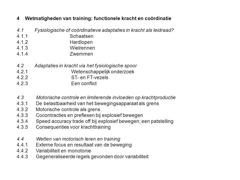 4Wetmatigheden van training: functionele kracht en coördinatie 4.1 Fysiologische of coördinatieve adaptaties in kracht als leidraad? 4.1.1Schaatsen 4.