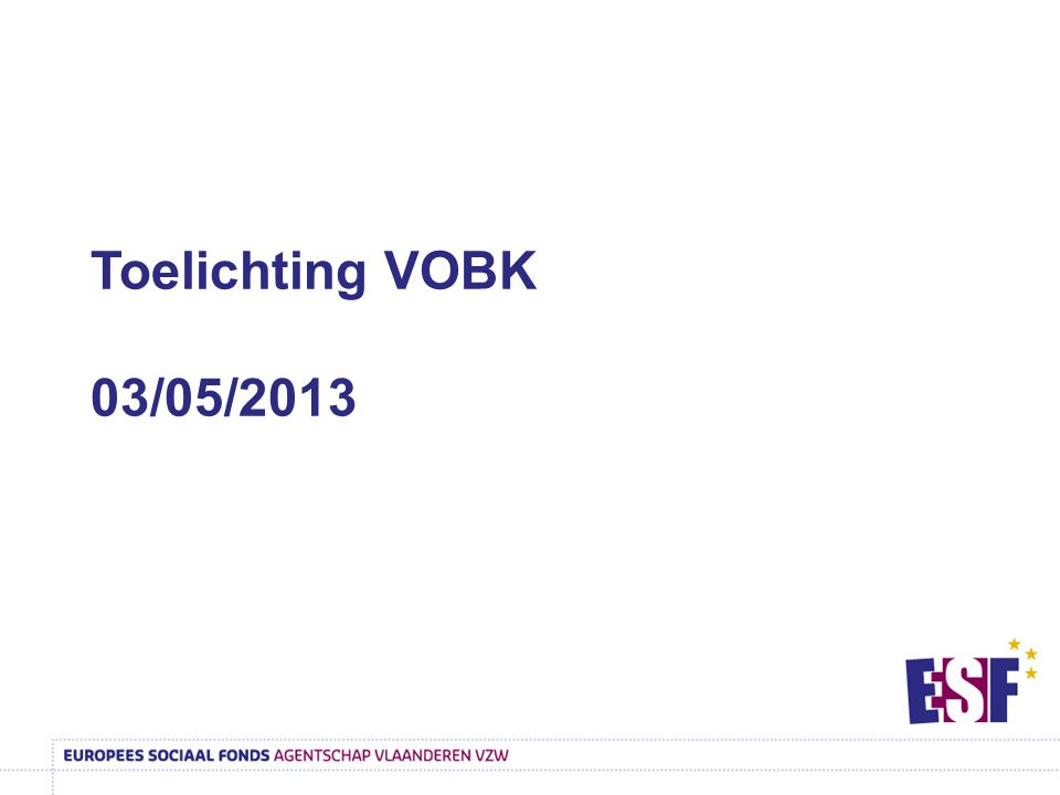 Toelichting VOBK 03/05/2013