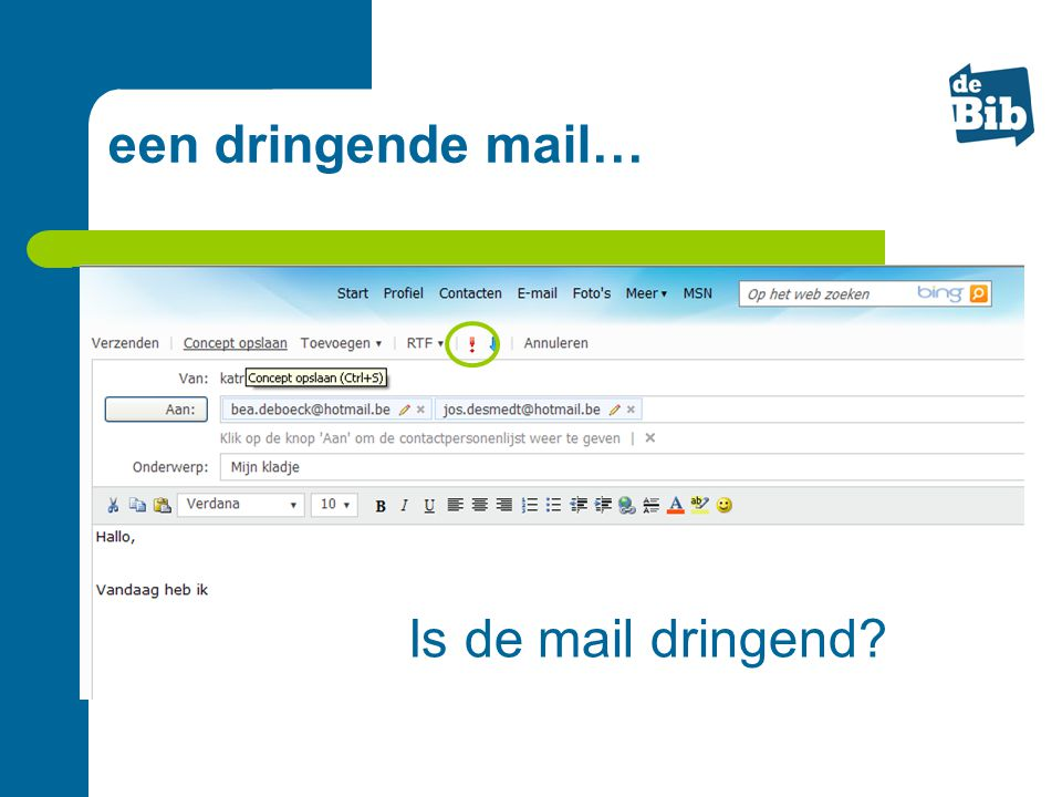 een dringende mail… Is de mail dringend
