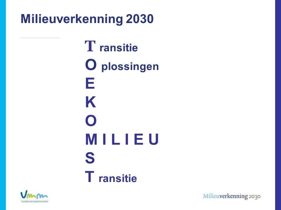 Milieuverkenning 2030 T ransitie O plossingen E K O M I L I E U S T ransitie