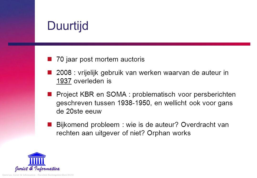 Duurtijd 70 jaar post mortem auctoris 2008 : vrijelijk gebruik van werken waarvan de auteur in 1937 overleden is Project KBR en SOMA : problematisch v