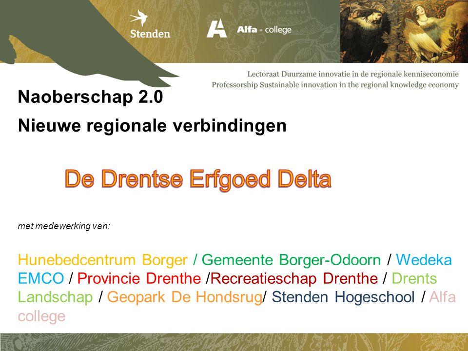 Naoberschap hoort bij de cultuur van Drenthe