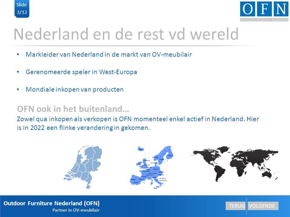 Outdoor Furniture Nederland (OFN) Partner in OV-meubilair 4/12 Slide Ook in andere segmenten Producten nu ook al toepasbaar in andere markten Nu focus binnen OV markt In 2022 ook focus op de andere markten Voorbeelden van andere markten Straatmeubilair: parkinrichting, bedrijfsparken, ziekenhuizen, parkeerplaatsen…