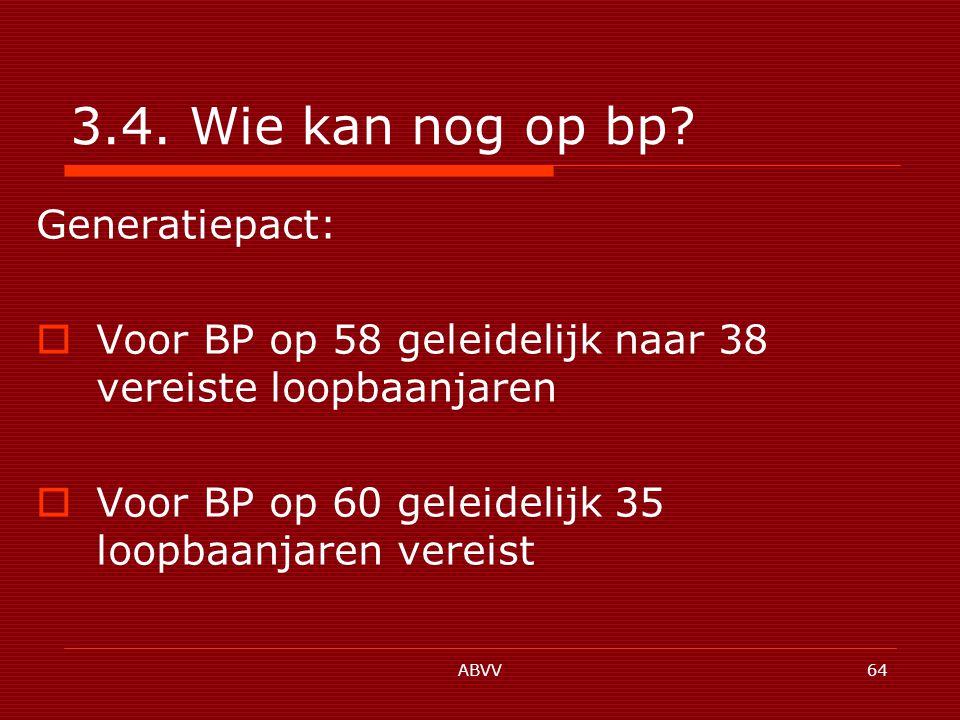 ABVV64 3.4. Wie kan nog op bp.