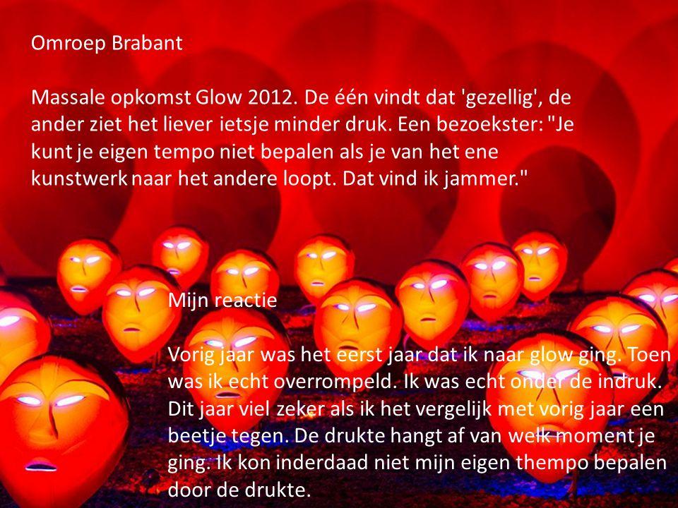 Omroep Brabant Massale opkomst Glow 2012.