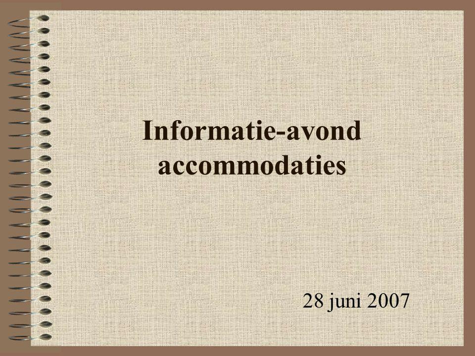 Informatie-avond accommodaties 28 juni 2007