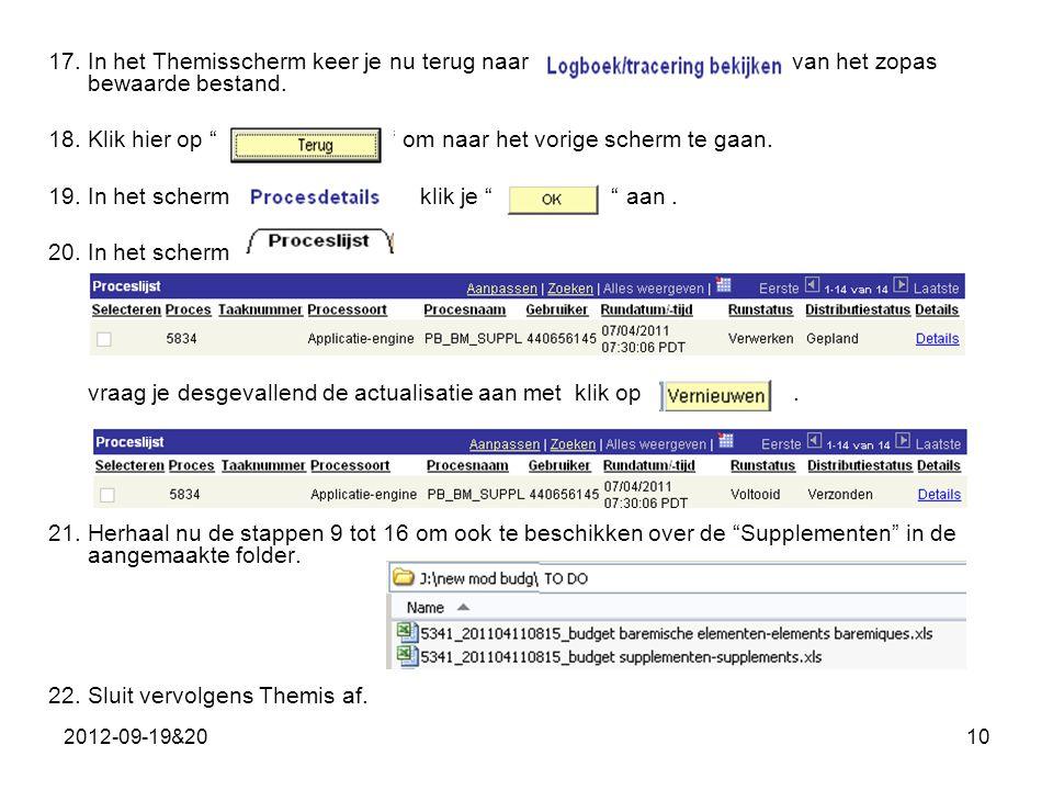 2012-09-19&2010 17.In het Themisscherm keer je nu terug naar van het zopas bewaarde bestand.