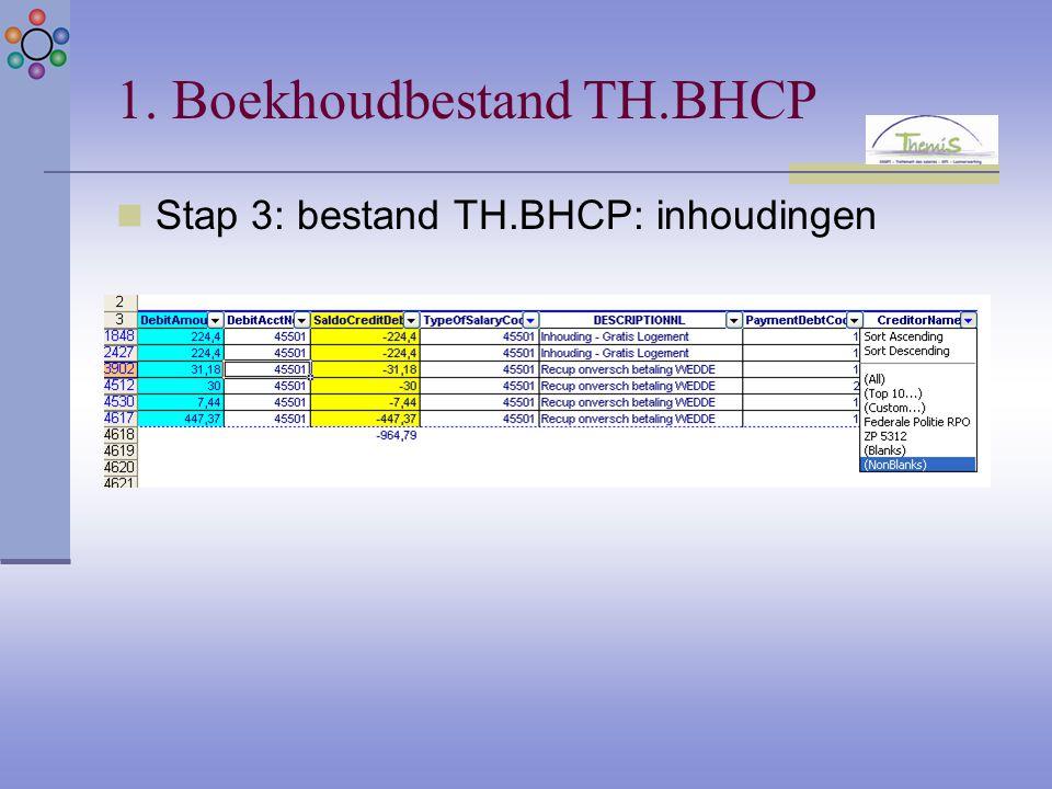 Stap 3: bestand TH.BHCP: inhoudingen
