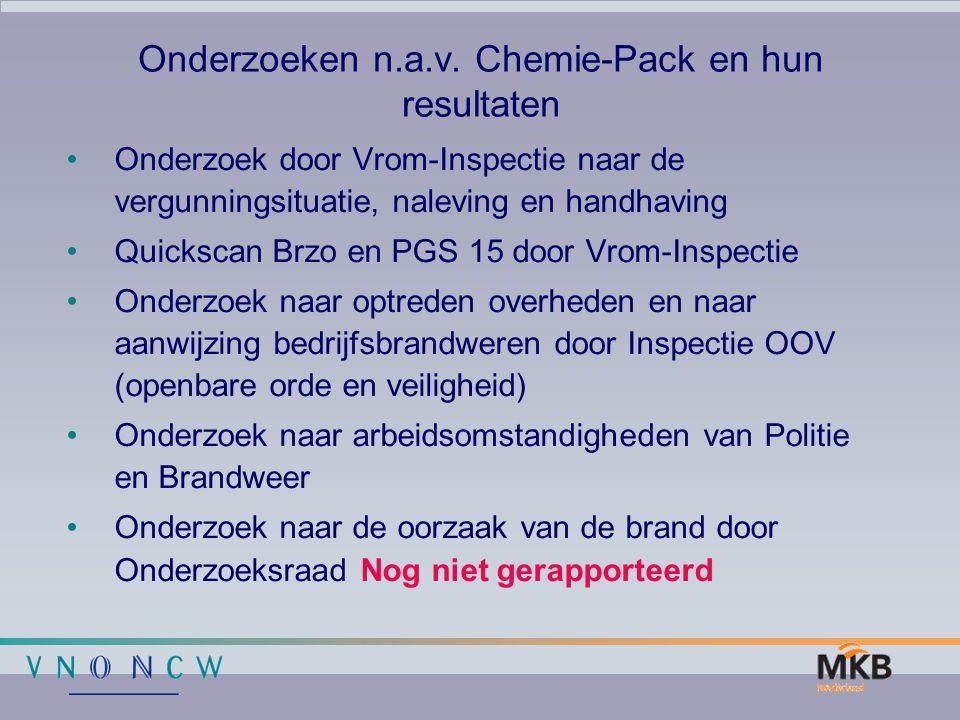 Onderzoeken n.a.v. Chemie-Pack en hun resultaten Onderzoek door Vrom-Inspectie naar de vergunningsituatie, naleving en handhaving Quickscan Brzo en PG