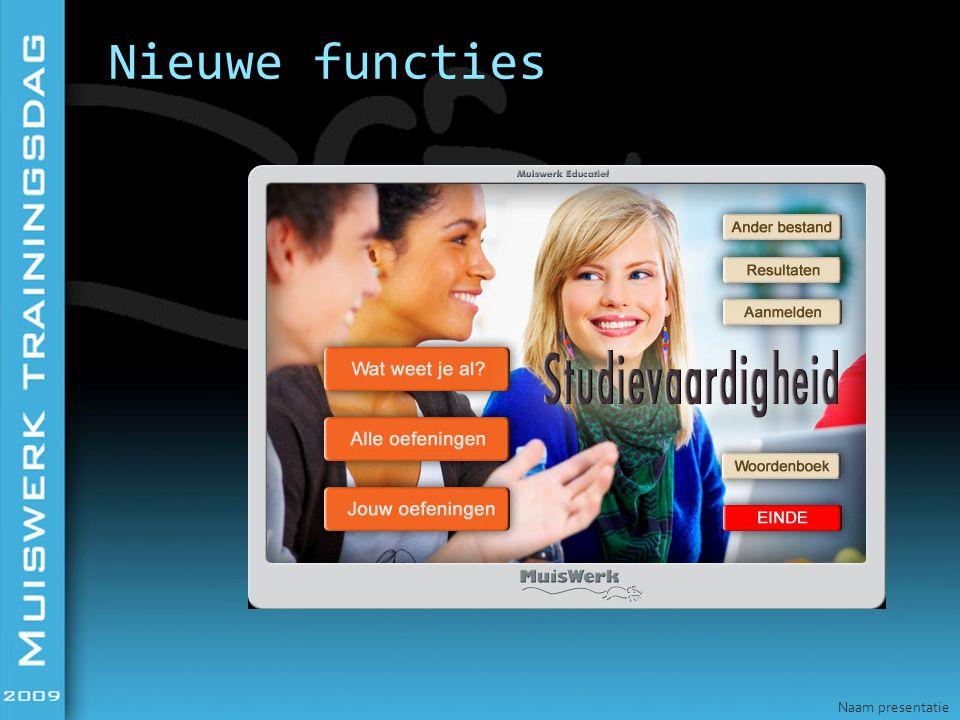 Nieuwe functies Naam presentatie