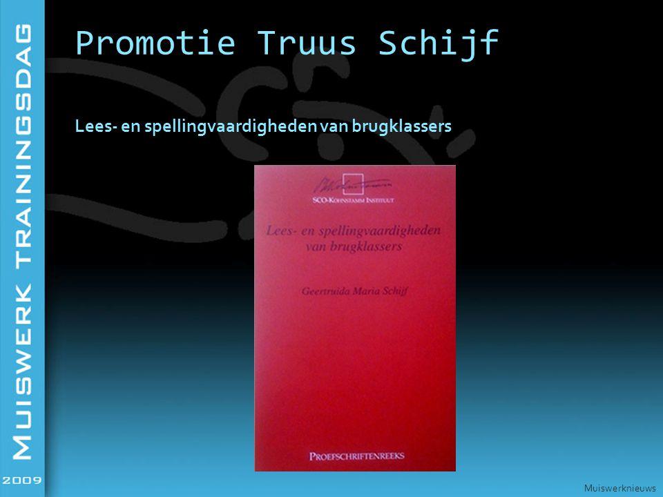 Lees- en spellingvaardigheden van brugklassers Promotie Truus Schijf Muiswerknieuws