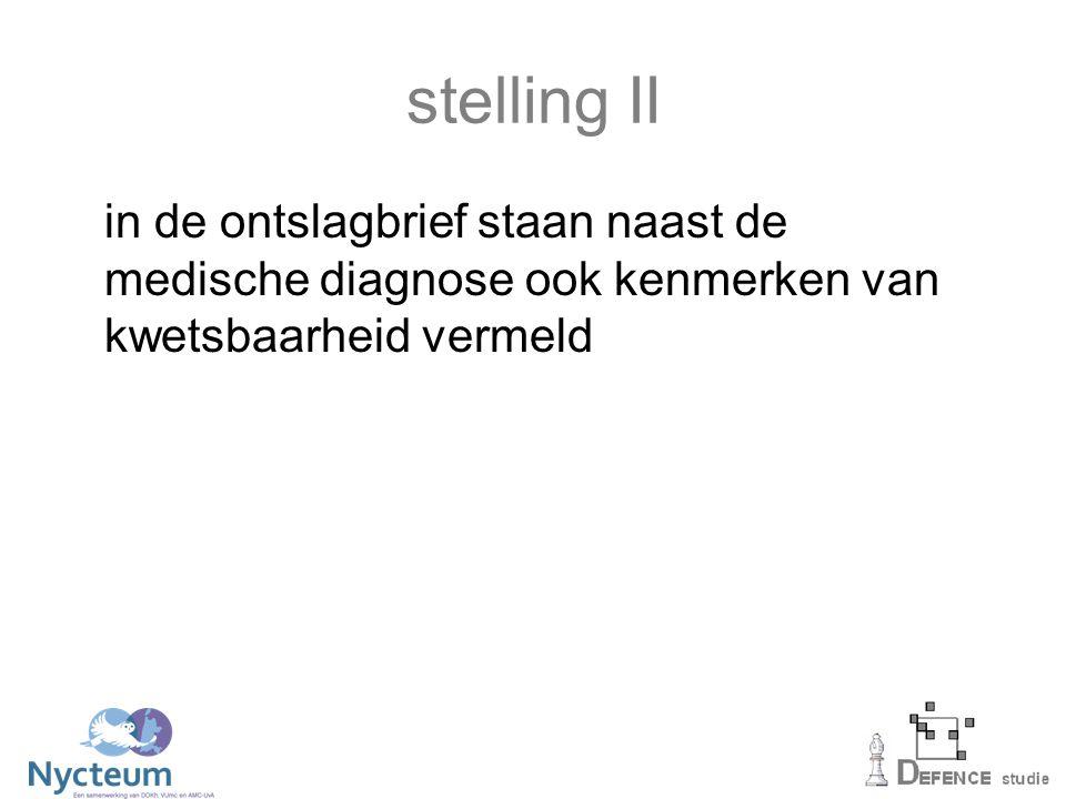 stelling II in de ontslagbrief staan naast de medische diagnose ook kenmerken van kwetsbaarheid vermeld