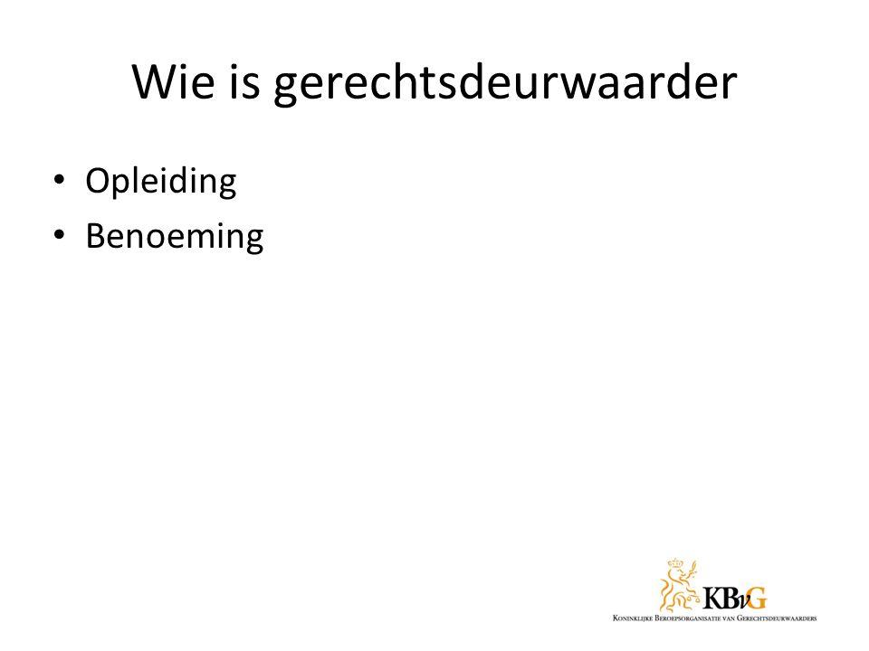 Opleiding HBO-Rechten, minor Kandidaat- Gerechtsdeurwaarder bij Hogeschool Utrecht Toelatingseisen Hogeschool: diploma MBO 4, Havo of VWO.