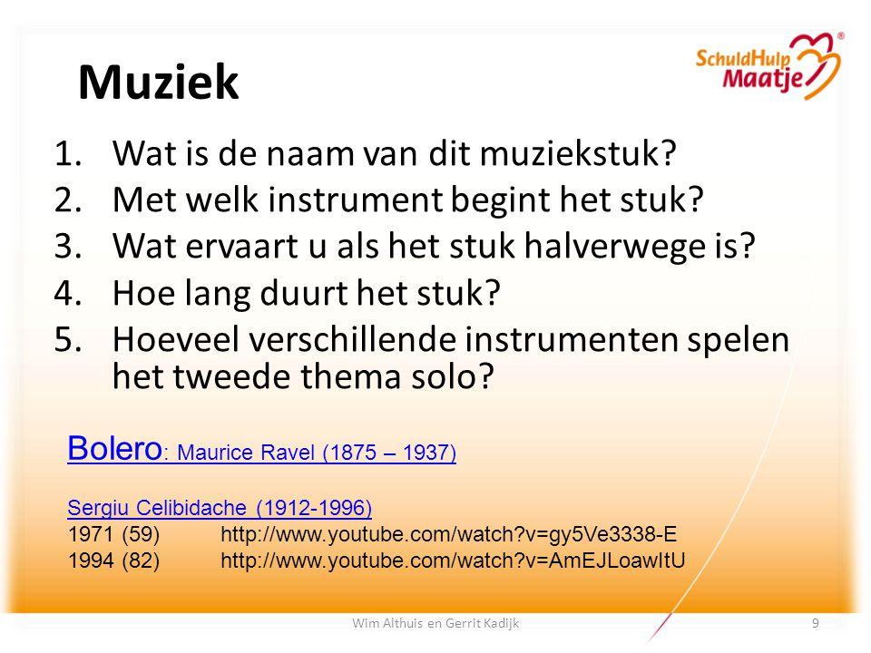 Muziek 1.Wat is de naam van dit muziekstuk? 2.Met welk instrument begint het stuk? 3.Wat ervaart u als het stuk halverwege is? 4.Hoe lang duurt het st