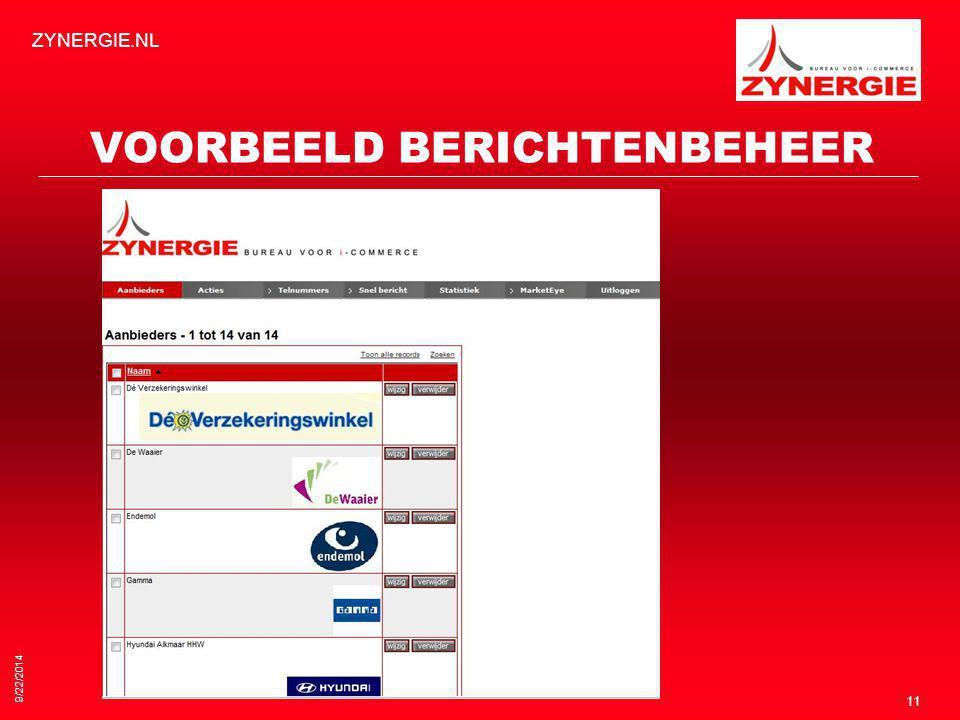 9/22/2014 ZYNERGIE.NL 11 VOORBEELD BERICHTENBEHEER